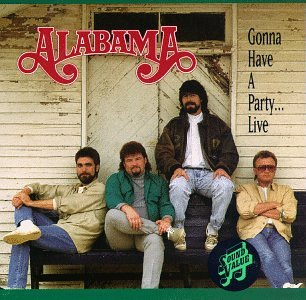 ALABAMA - Gonna Have A Party (Live) - Zortam Music