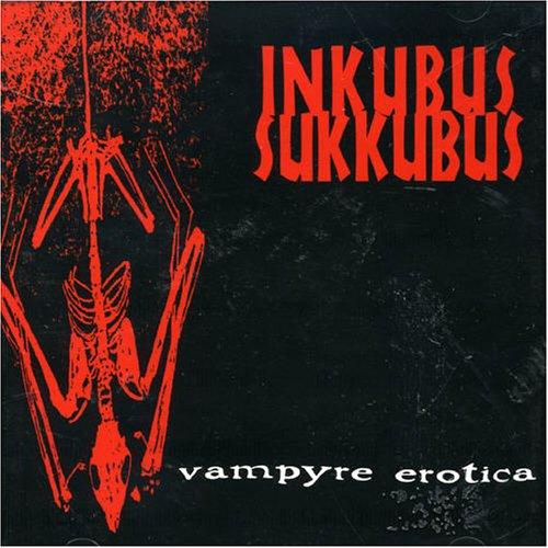 Inkubus Sukkubus - Vampyre Erotica - Zortam Music