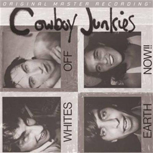 Cowboy Junkies - Whites Off Earth Now! - Zortam Music