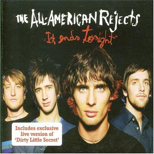 The All-American Rejects - It Ends Tonight - Zortam Music