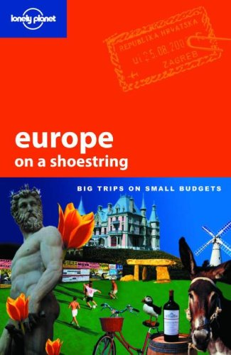 Europe on a Shoestring (Lonely Planet Shoestring Guides)