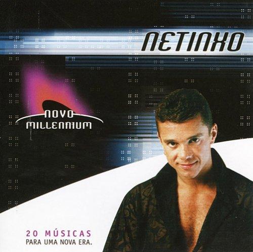 Netinho - Novo Millennium - Zortam Music