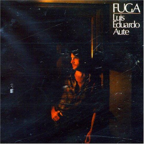 Luis Eduardo Aute - Fuga - Zortam Music