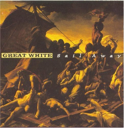 Great White - Sail Away - Zortam Music