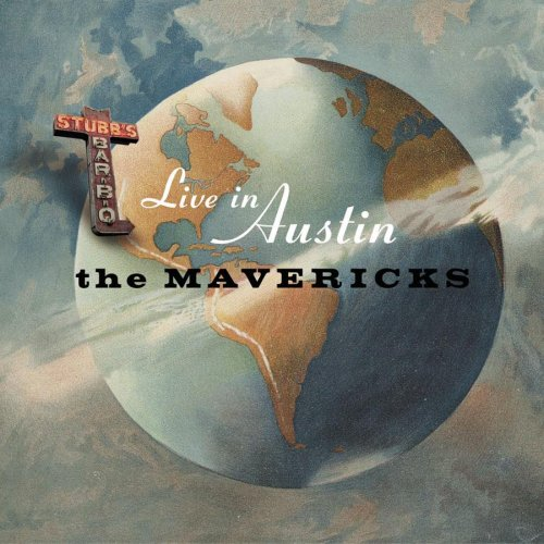 The Mavericks - Live In Austin Texas - Zortam Music