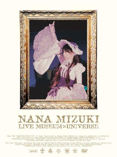 NANA MIZUKI LIVE MUSEUM&UNIVERSE