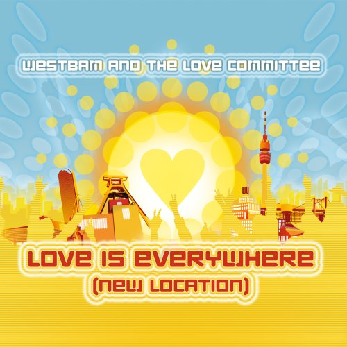 Westbam - Love Is Everywhere (New Locati - Zortam Music