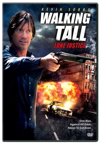 Walking Tall: Lone Justice / Широко шагая III (2007)