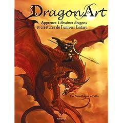 Dragon Art : Apprenez à dessiner dragons et créatures de l