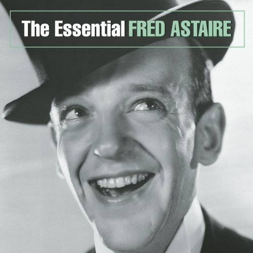 Fred Astaire - The Essential Fred Astaire - Zortam Music