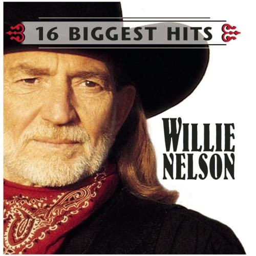 "My Way Willie Nelson: IMWAN • (2007-08-07) Legacy ""16 Biggest Hits"" Country"