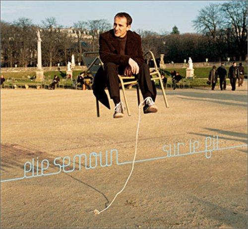 Elie Semoun - Le Fil - Zortam Music