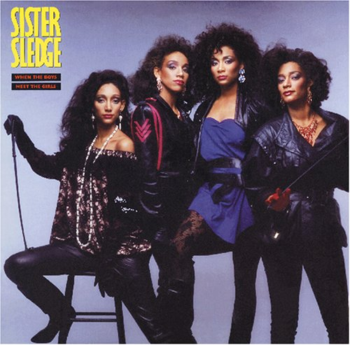 Sister Sledge - When the Boys Meet the Girls - Zortam Music