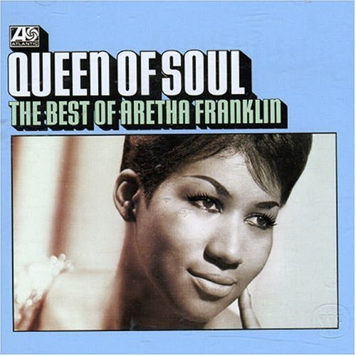 Aretha Franklin - Queen Of Soul The Best of Aretha Franklin - Zortam Music