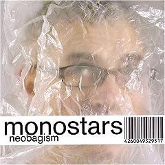 Monostars - Neobagism