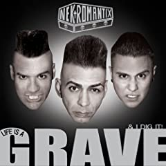 Nekromantix - Life Is a Grave and I Dig It!