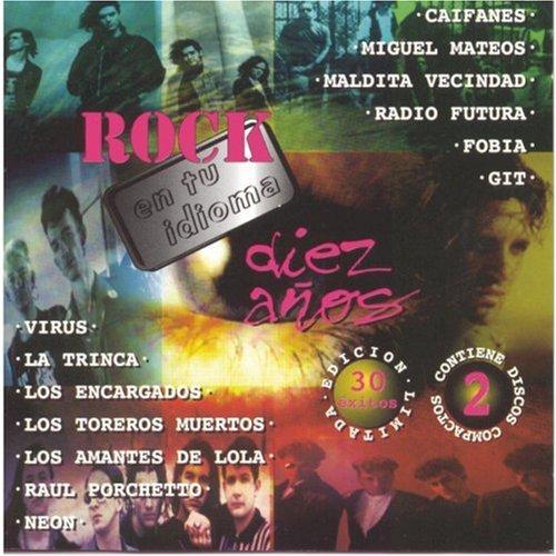 Miguel Mateos - Diez Aos De Rock En Tu Idioma - Zortam Music