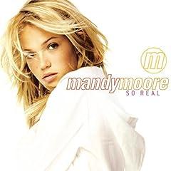 Mandy Moore :: So Real ::