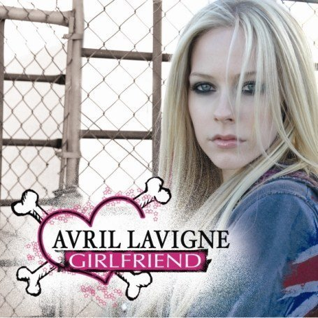 Avril Lavigne - Girlfriend - Zortam Music
