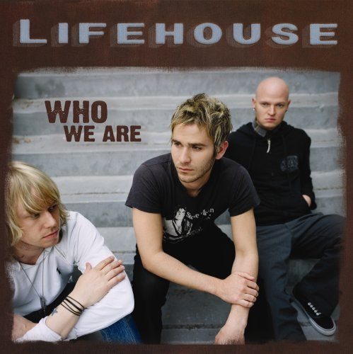 Lifehouse - Who We Are - Zortam Music