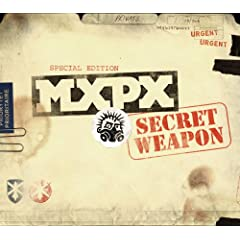 MXPX » Secret Weapon