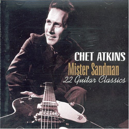 Chet Atkins - Mister Sandman: 22 Guitar Classics - Zortam Music