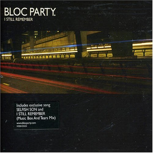 Bloc Party - I Still Remember - Zortam Music