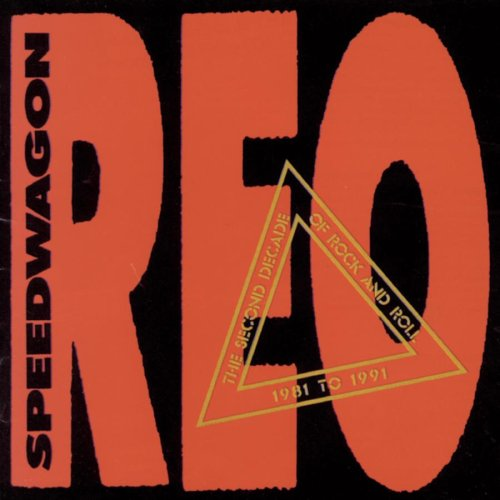 REO Speedwagon - The Second Decade of Rock and Roll, 1981 to 1991 - Zortam Music