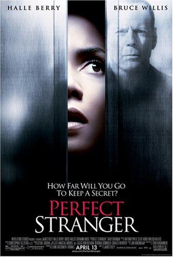 Perfect Stranger / Идеальный незнакомец (2007)