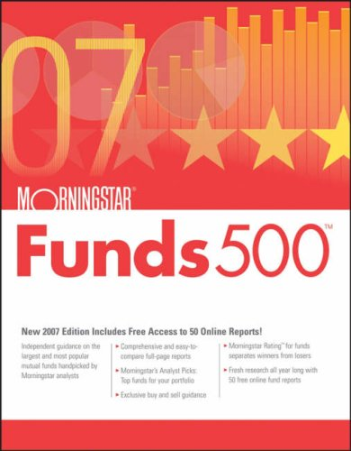 Morningstar Funds 500: 2007 (Morningstar Funds 500)