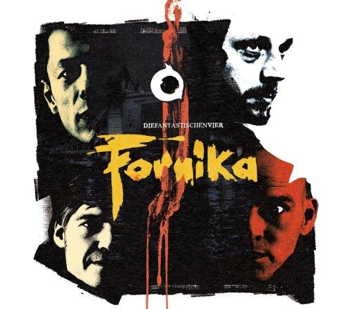 Die Fantastischen Vier - Fornika (Premium Edition Digipack) - Zortam Music