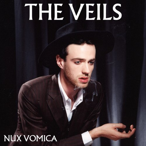 The Veils - Nux Vomica - Zortam Music