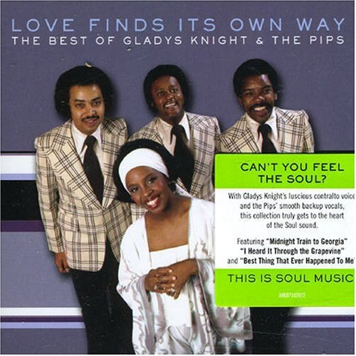 Gladys Knight & The Pips - Love Will Find Its Own Way: The Best of Gladys Knight & the Pips - Zortam Music
