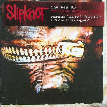 Slipknot - Vol. 3 - (The Subliminal Verses) - Zortam Music