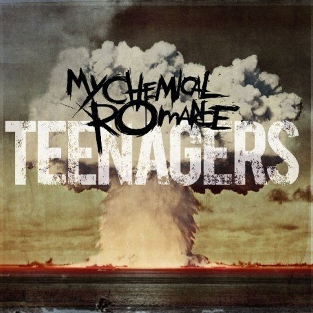 My Chemical Romance - Teenagers - Zortam Music