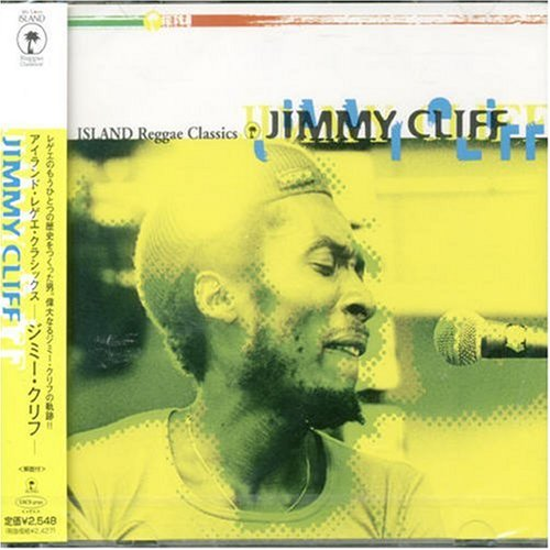 Jimmy Cliff - Island Reggae Classics: Jimmy Cliff - Zortam Music