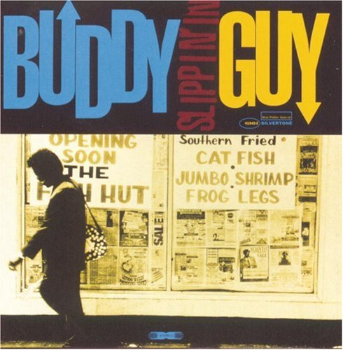 Buddy Guy - Slippin