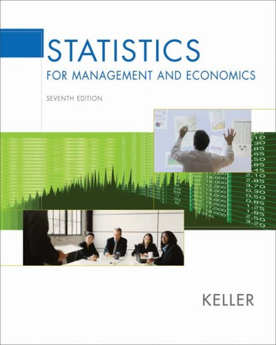 Statistics for Management and Economics (with CD-ROM and InfoTrac )