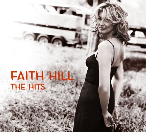 Faith Hill - Hits - Zortam Music