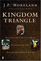 Kingdom Triangle by J.P. Moreland