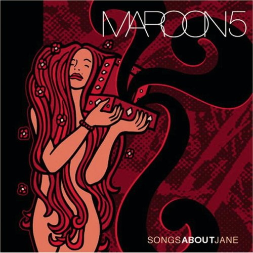 Maroon 5 - Songs About Jane + 4 Bonus Tra - Zortam Music