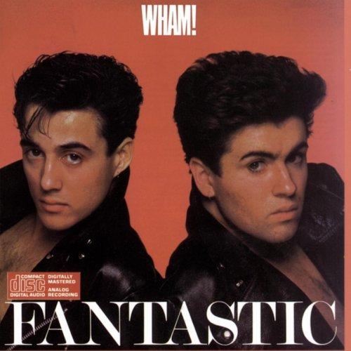 Wham - Fantastic! - Zortam Music