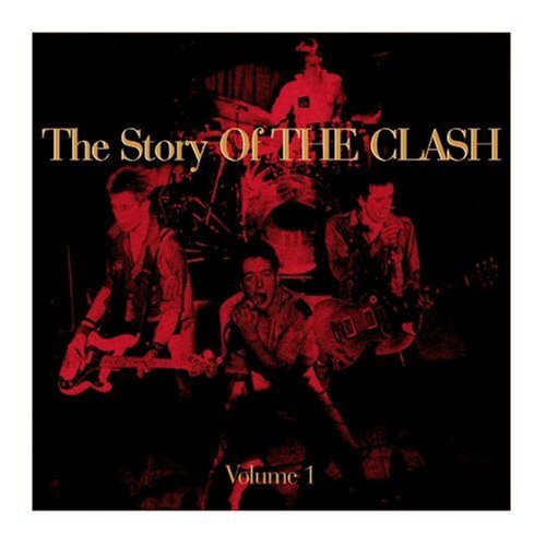 Clash, The - Story of the Clash, Vol. 1 - Zortam Music