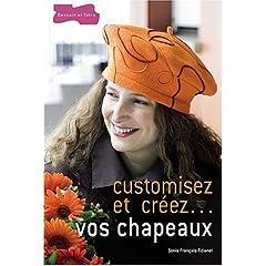 Customisez et créez... vos chapeaux