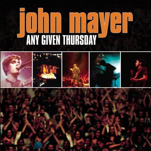 John Mayer - Any Given Thursday - Zortam Music