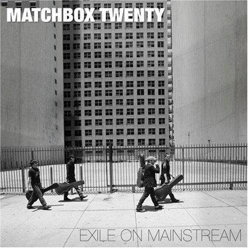 Matchbox Twenty - Exile on Mainstream - Zortam Music