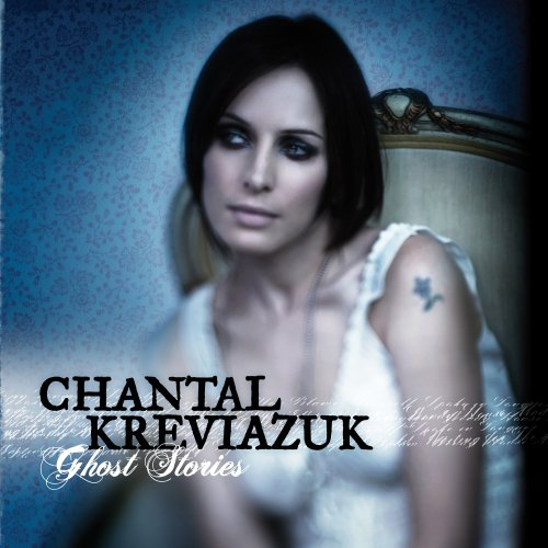 Chantal Kreviazuk - Ghost Stories - Zortam Music