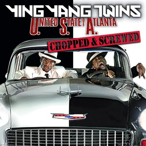 ying yang twins united state of atlanta chopped and screwed 2005
