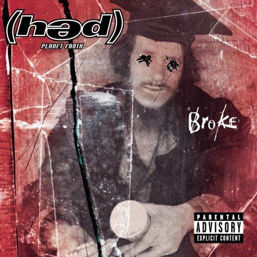 Hed Planet Earth - Broke - Zortam Music
