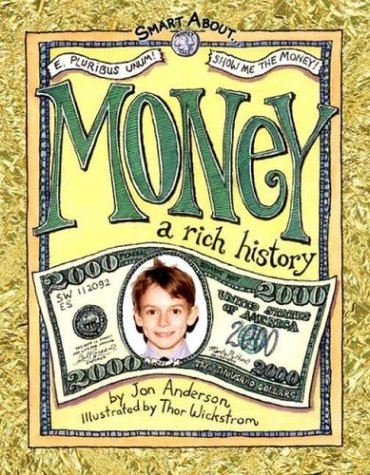 Smart About Money: A Rich History (Smart About History)